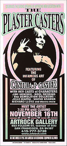 Plaster Casters Poster Cynthia P Caster Artrock Show 2002 S/N Mark Arminski