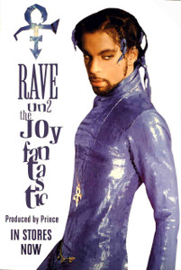 "Prince Rave Un2 the Joy Fantastic"" 99.."""