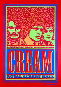 Cream 2005 Reunion Poster Royal Albert Hall Artist Edition John Van Hamersveld