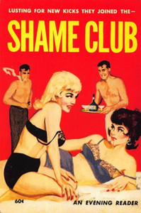 Lusting for New Kicks They Joined the SHAME CLUB Mad Dog Postcards 2003