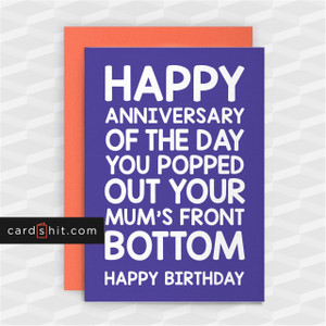 YOU POPPED OUT YOUR MUM'S FRONT BOTTOM | Rude Birthday Cards