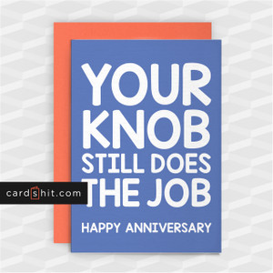YOUR KNOB STILL DOES THE JOB | Rude Anniversary Cards