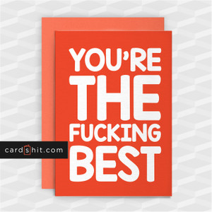 YOU'RE THE FUCKING BEST | Funny Thank You Cards