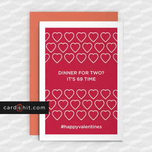 Greeting Cards Valentines Day Cards DINNER FOR TWO? IT'S 69 TIME #happyvalentines