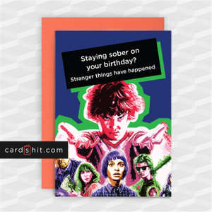 STAYING SOBER ON YOUR BIRTHDAY? | Stranger Things Birthday Cards