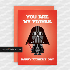 YOU ARE MY FATHER | Star Wars Cards
