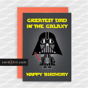 GREATEST DAD IN THE GALAXY | Star Wars Birthday Cards