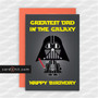 GREATEST DAD IN THE GALAXY   Star Wars Birthday Cards
