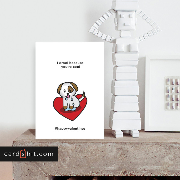 Greeting Cards Valentines Cards Dog Cards I drool because you're cool #happyvalentines