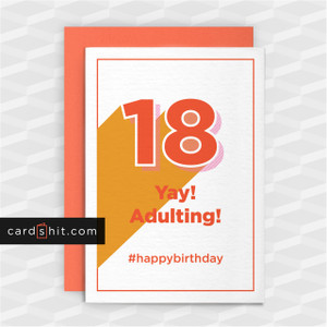 Greeting Cards Birthday Cards 18 Yay! Adulting! #happybirthday