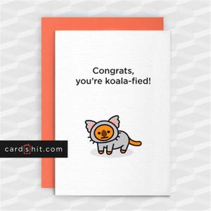 Greeting Cards Congratulations Card Exams Graduation Cat  Congrats you're koala-fied
