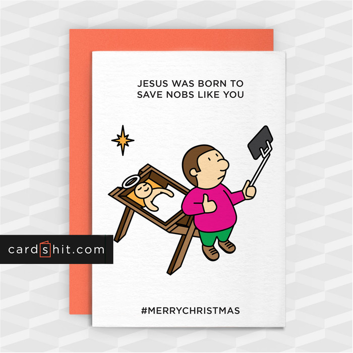 Greeting Cards Christmas Cards Jesus was born to save nobs like you #merrychristmas