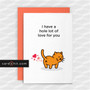 Greeting Cards Valentine's Day Cards Anniversary Card Just Because Cat  I have a hole lot of love for you