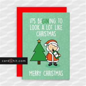 IT'S BEGINING TO LOOK A LOT LIKE CHRISTMAS    Gin Christmas Cards