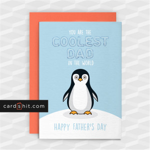 YOU ARE THE COOLEST DAD IN THE WORLD | Cute Penguin Father's Day Cards