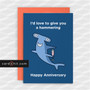 I'd love to give you a hammering | Rude Anniversary Cards