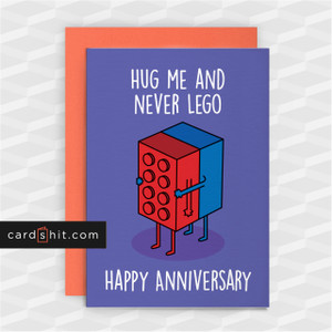 HUG ME AND NEVER LEGO | Funny Anniversary Cards