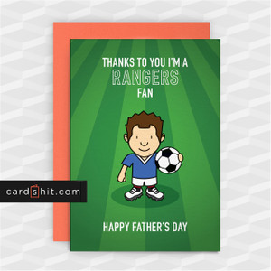 Greeting Cards Birthday Cards Football THANKS TO YOU I'M A RANGERS FAN. HAPPY FATHER'S DAY