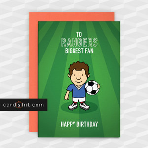 Greeting Cards Birthday Card Football Rangers TO RANGERS BIGGEST FAN HAPPY BIRTHDAY