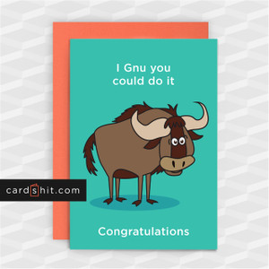 Greeting Cards Congratulations Animal I Gnu you could do it. Congratulations