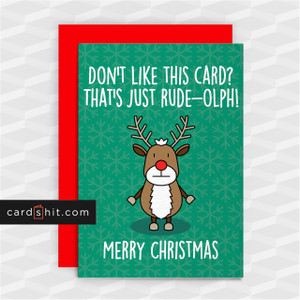 THAT'S JUST RUDE-OLPH!   Funny Christmas Cards