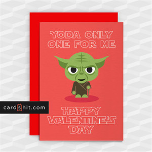 YODA ONLY ONE FOR ME | Star Wars Valentines Cards