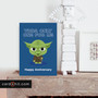 YODA ONLY ONE FOR ME| Yoda Anniversary Cards