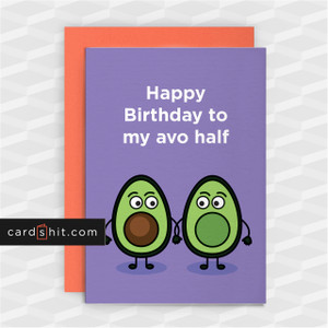 Happy Birthday to my avo half | Avocado Birthday Cards