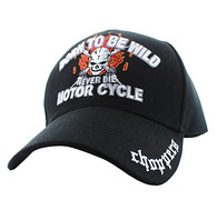 "VM795 ""Born To Be Wild"" Never Die Motor Cycle Choppers Baseball Cap Hat (Solid Black)"