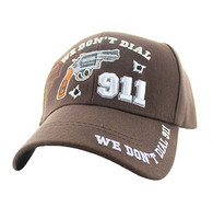 VM043 We Don't Dial 911 Velcro Cap (Solid Brown)