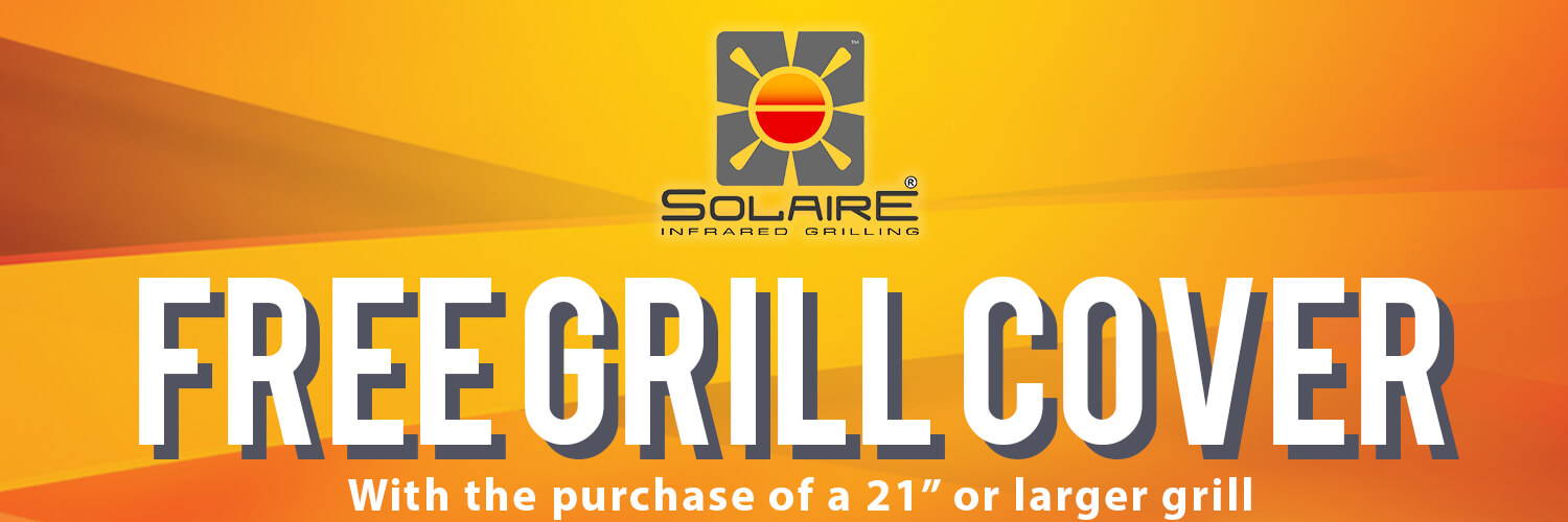 Free Solaire Grill Cover with purchase of any backyard grill