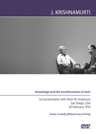 Knowledge and the transformation of man