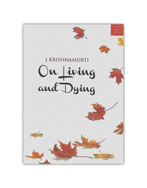 On Living and Dying