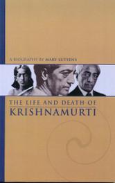 Life and Death of Krishnamurti, The