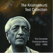 Krishnamurti Text Collection, The (The Complete Published Works 1933 - 1986)