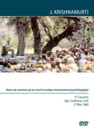 Nous ne sommes qu'un seul et unique mouvement psychologique