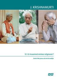 12. Ce înseamnă mintea religioasă ?