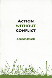 Action Without Conflict