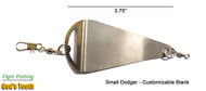 Elgin Fishing God's Tooth Dodger - Small - Customizable Blank - Patented