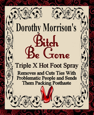 Dorothy Morrison's Bitch Be Gone Spray