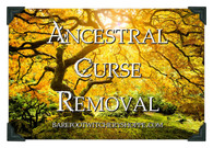 Ancestral Curse Removal Service, and Package