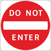 SKU# X-SIGN-R5-1-3030 DO NOT ENTER ROAD SIGN