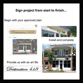 Retail Sign Project To request a quote, please include dimensions specific to your project.