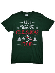 Mens Green All I Want For Christmas Is Food T-Shirt