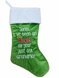 Green Santa I've Been An Angel All Year Ask Grandma Christmas Holiday Stocking