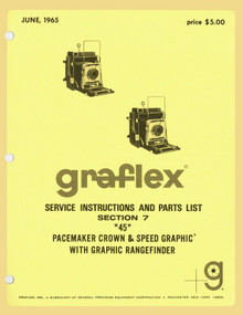 "SECTION 7 - ""45"" Pacemaker Speed & Crown Graphic Cameras with Graphic Rangefinder- Free Download"
