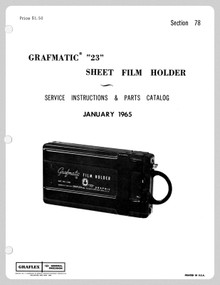 SECTION 78 - Graflex Grafmatic 23 Service Instructions & Parts Catalog - Free Download