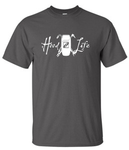Hood Life T-Shirt - Custom Comeaux Supply