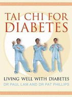 Tai Chi for Diabetes: Living Well with Diabetes Book