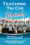 Teaching Tai Chi Effectively Book - Revised and Updated